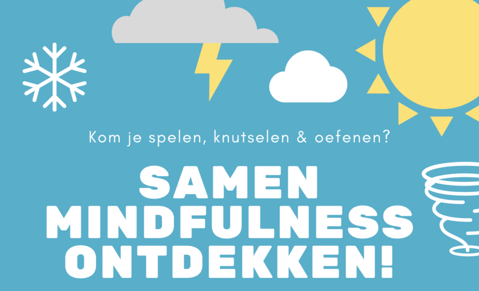 Samen mindfulness ontdekken!